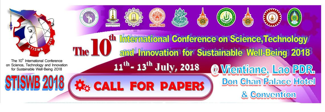 The 10th International Conference on Science, Technology and Innovation for Sustainable Well-Being (STISWB 2018)